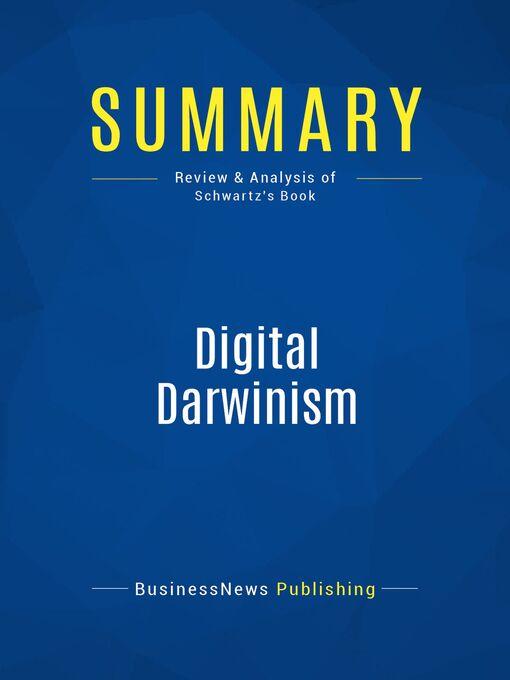 Summary (eBook): Digital Darwinism--Evan Schwartz