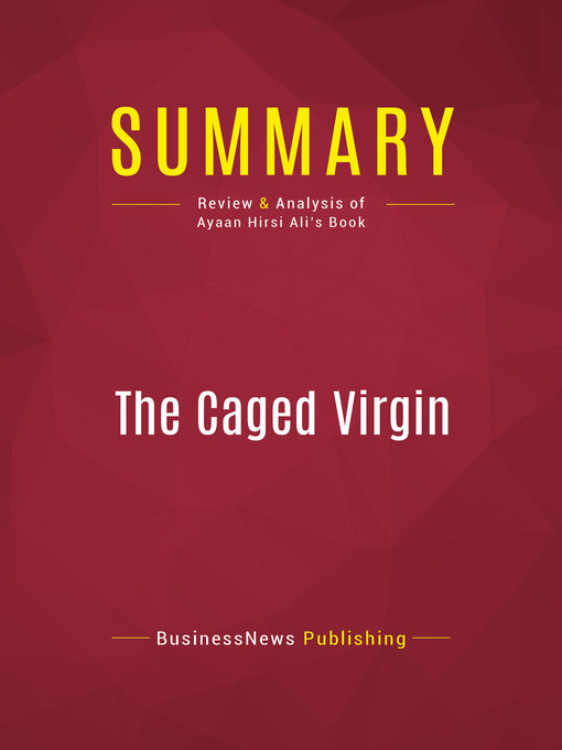 Summary of the Caged Virgin (eBook): An Emmancipation Proclamation for Women and Islam--Ayaan Hirsi Ali
