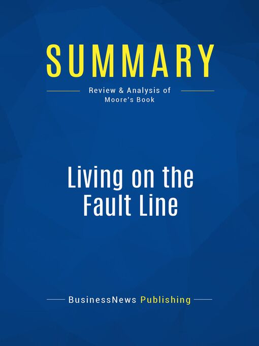 Summary (eBook): Living on the Fault Line--Geoffrey Moore: Managing For Shareholder Value in the Age of the Internet