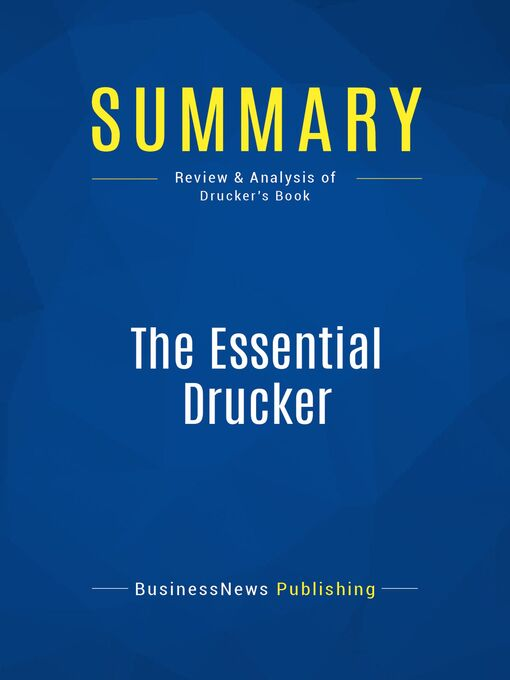 Summary (eBook): The Essential Drucker--Peter Drucker: The Best of Sixty Years Writings on Management