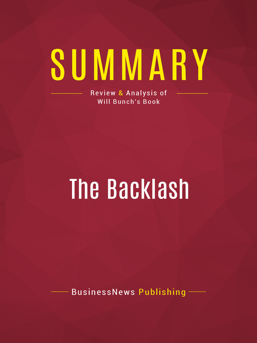 Summary of the Backlash (eBook): Right-Wing Radicals, High-Def Hucksters, and Paranoid Politics in the Age of Obama--Will Bunch