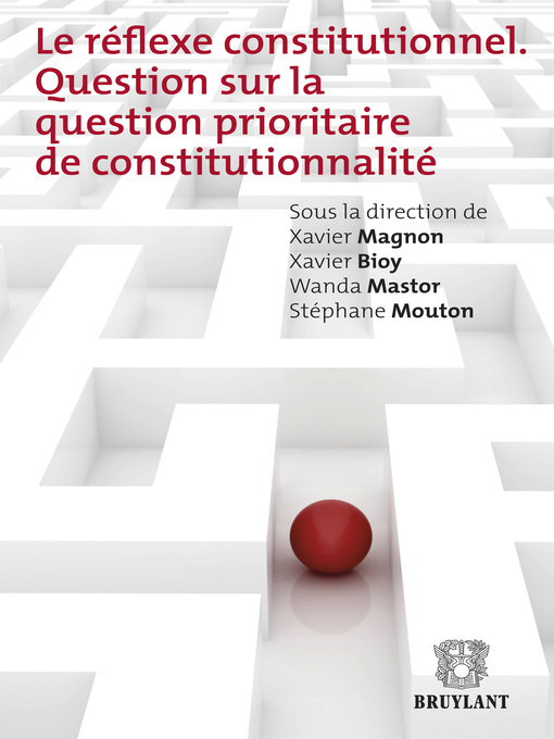 Le réflexe constitutionnel (eBook): Question sur la question prioritaire de constitutionnalité