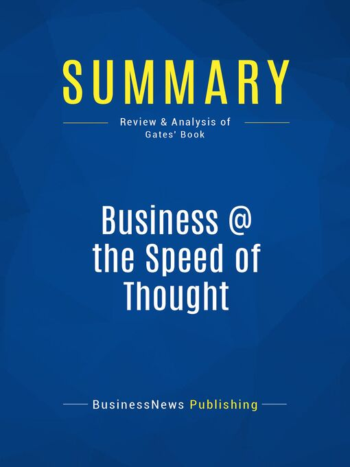 Summary (eBook): Business @ the Speed of Thought--Bill Gates: Using a Digital Nervous System
