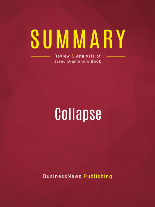 Summary of Collapse (eBook): How Societies Choose to Fail or Succeed--Jared Diamond