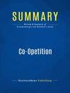 Summary (eBook): Co-Opetition--Adam Brandenburger and Barry Nalebuff