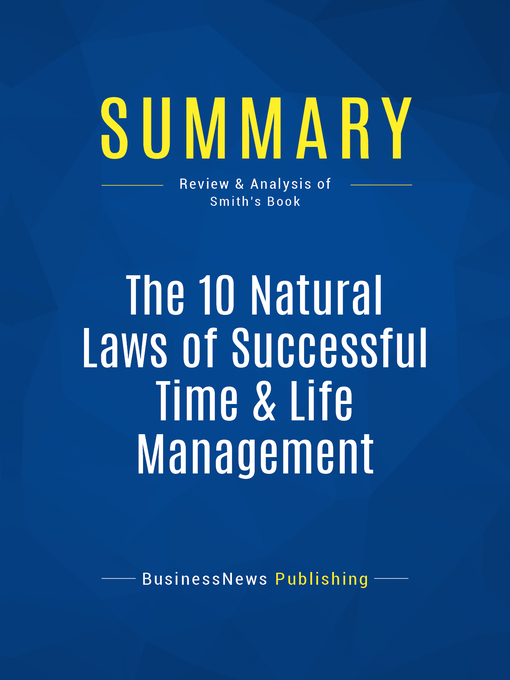 Summary (eBook): The 10 Natural Laws of Successful Time & Life Management--Hyrum W. Smith: Proven Strategies for Increased Productivity and Inner Peace