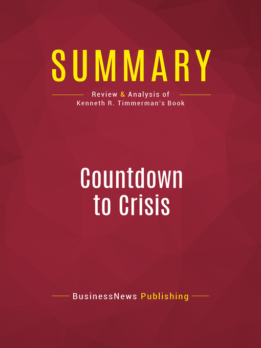 Summary of Countdown to Crisis (eBook): The Coming Nuclear Showdown with Iran--Kenneth R. Timmerman