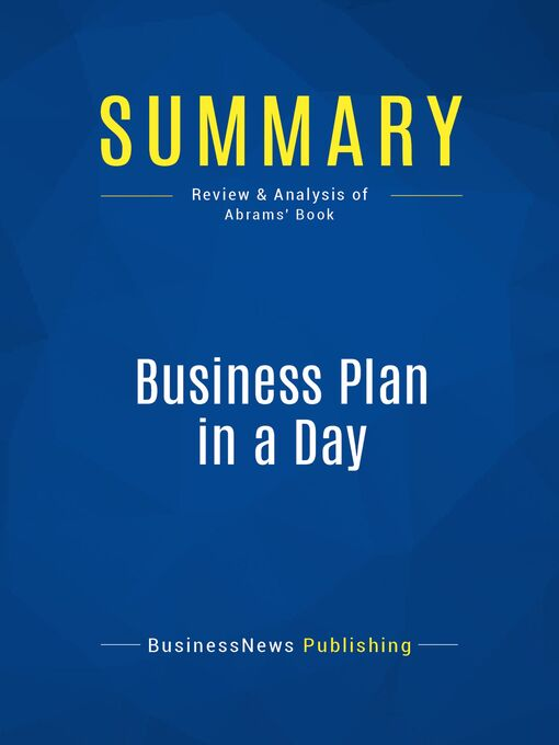 Summary (eBook): Business Plan In A Day--Rhonda Abrams: Get It Done Right, Get It Done Fast!