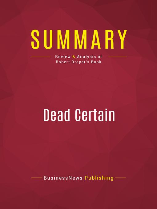 Summary of Dead Certain (eBook): The Presidency of George W. Bush--Robert Draper