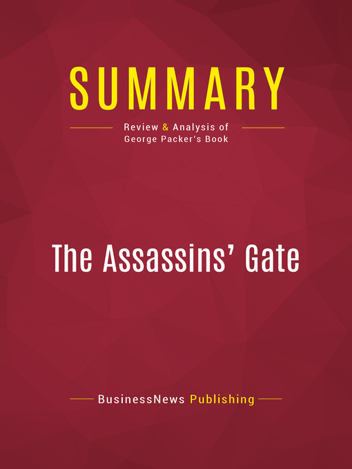 Summary of the Assassin's Gate (eBook): America in Iraq--George Packer