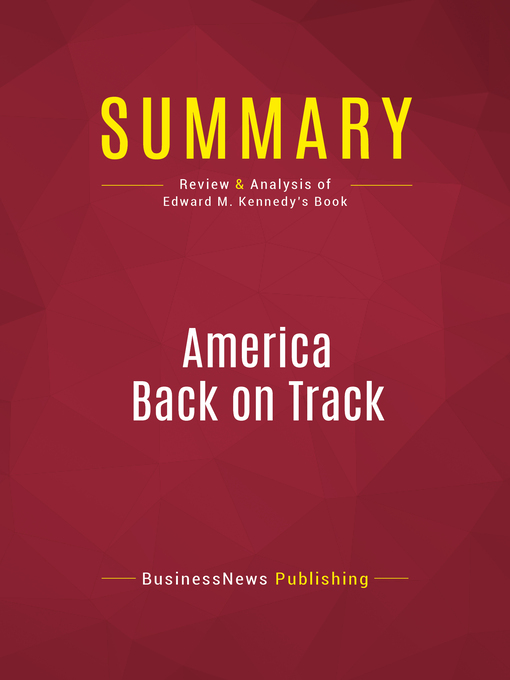 Summary of America Back on Track (eBook)