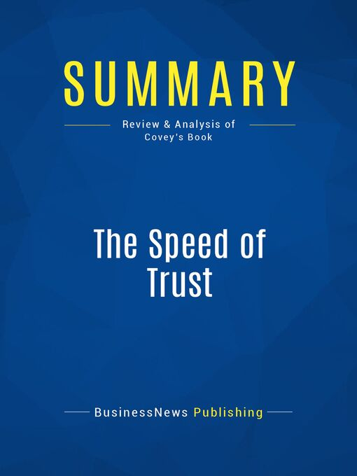Summary (eBook): The Speed of Trust--Stephen M. Covey: The One Thing That Changes Everything