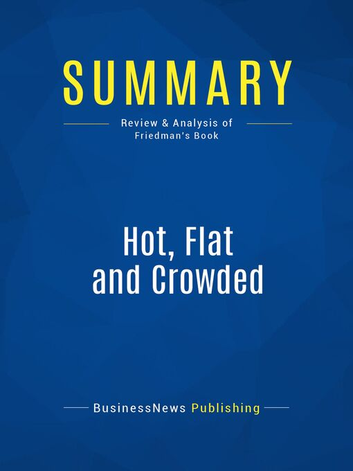Summary (eBook): Hot, Flat and Crowded--Thomas Friedman