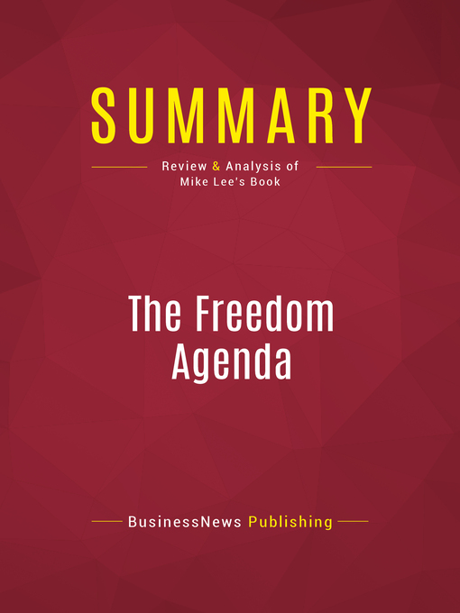 Summary of the Freedom Agenda (eBook): Why a Balanced Budget Amendment is Necessary to Restore Constitutional Government--MIKE LEE