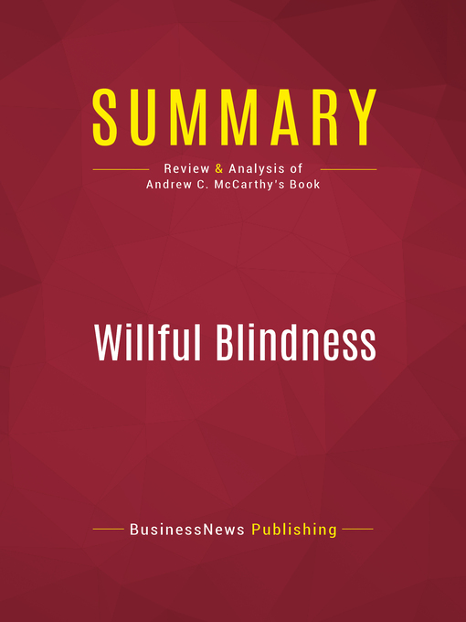 Summary of Willful Blindness (eBook): A Memoir of the Jihad--Andrew C. McCarthy