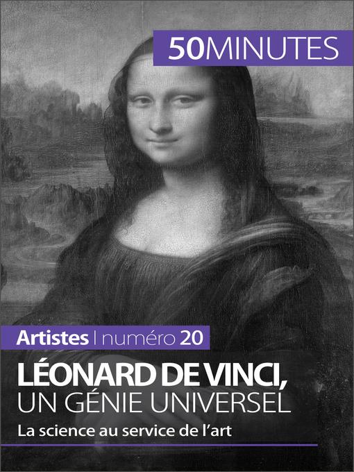 Léonard de Vinci, un génie universel (eBook): La science au service de l'art
