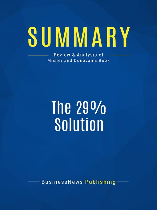Summary (eBook): The 29% Solution--Ivan Misner and Michelle Donovan: 52 Weekly Networking Success Strategies