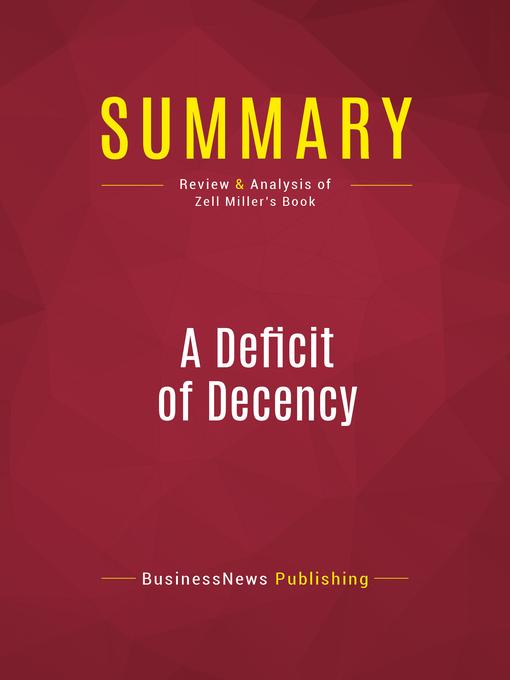 Summary of a Deficit of Decency (eBook)