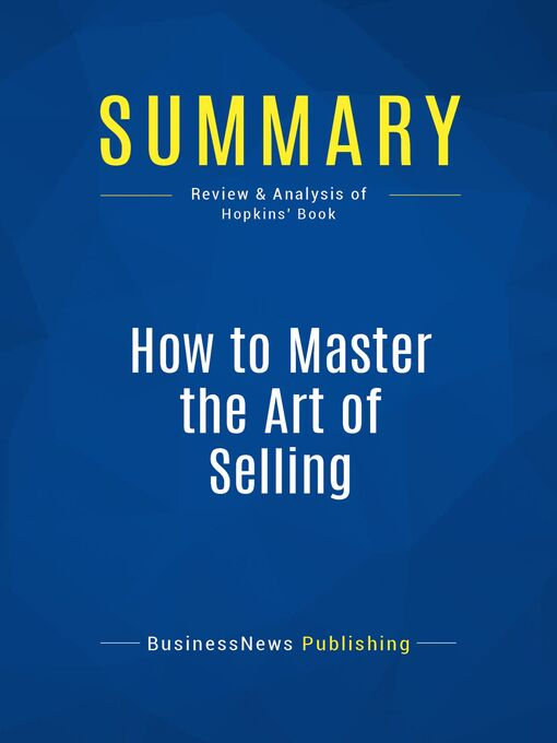 Summary (eBook): How To Master the Art of Selling--Tom Hopkins