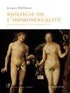 Biologie de l'homosexualité (eBook): On naît homosexuel, on ne choisit pas de l'être