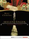 Seelenfänger (eBook): Historischer Roman