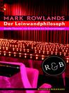 Der Leinwandphilosoph (eBook): Große Theorien von Aristoteles bis Schwarzenegger