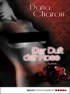 Der Duft der Rose (eBook): Erotischer Roman