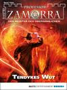 Professor Zamorra--Folge 1044 (eBook): Tendykes Wut