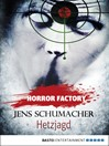 Horror Factory--Hetzjagd (eBook)