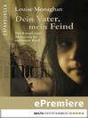 Dein Vater, mein Feind (eBook): Der Kampf einer Mutter um ihr entführtes Kind