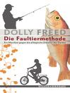 Die Faultiermethode (eBook): Ein Manifest gegen die alltägliche Diktatur des Geldes