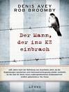 Der Mann, der ins KZ einbrach (eBook)