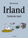 Irland--Tückische Insel (eBook): Mit Illustrationen von ©TOM