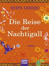 Die Reise der Nachtigall (eBook): Roman