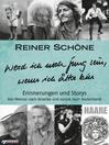 Werd ich noch jung sein, wenn ich älter bin (eBook): Erinnerungen und Storys--Von Weimar nach Amerika und zurück nach Deutschland