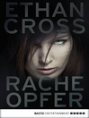 Racheopfer (eBook): Thriller