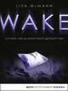 WAKE--Ich weiß, was du letzte Nacht geträumt hast (eBook)