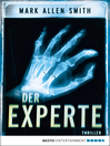 Der Experte (eBook): Thriller