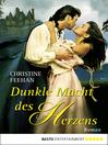 Dunkle Macht des Herzens (eBook): Roman