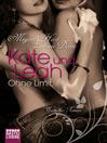 Kate und Leah--Ohne Limit (eBook): Erotischer Roman
