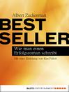 Bestseller (eBook): Wie man einen Erfolgsroman schreibt. Mit einer Einleitung von Ken Follett