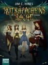 Rotkäppchens Rache (eBook): Roman