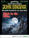 John Sinclair--Folge 1780 (eBook): Blick in die Hölle