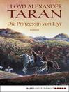 Taran--Die Prinzessin von Llyr (eBook)