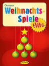 Weihnachtsspiele-Hits (eBook)