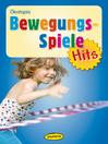 Bewegungsspiele-Hits (eBook)