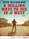 A Million Ways to Die in the West (eBook): Roman