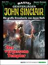 John Sinclair--Folge 1819 (eBook): Der vergessene Templer