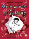 Mein Leben als Stuntboy (eBook)