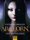 ARALORN--Die Wandlerin (eBook): Roman